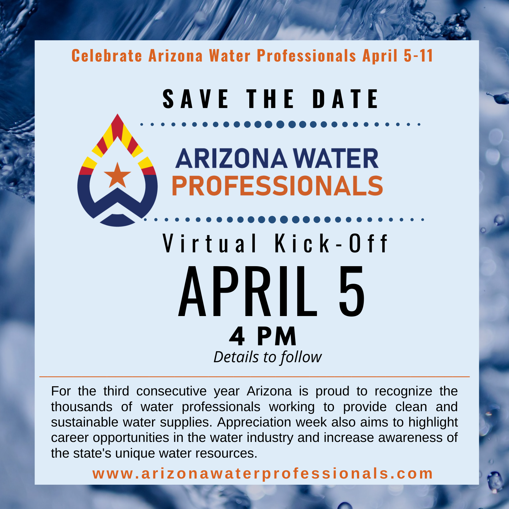 Virtual Kickoff for Arizona Water Professionals Apreciation Week April 5th at 4pm