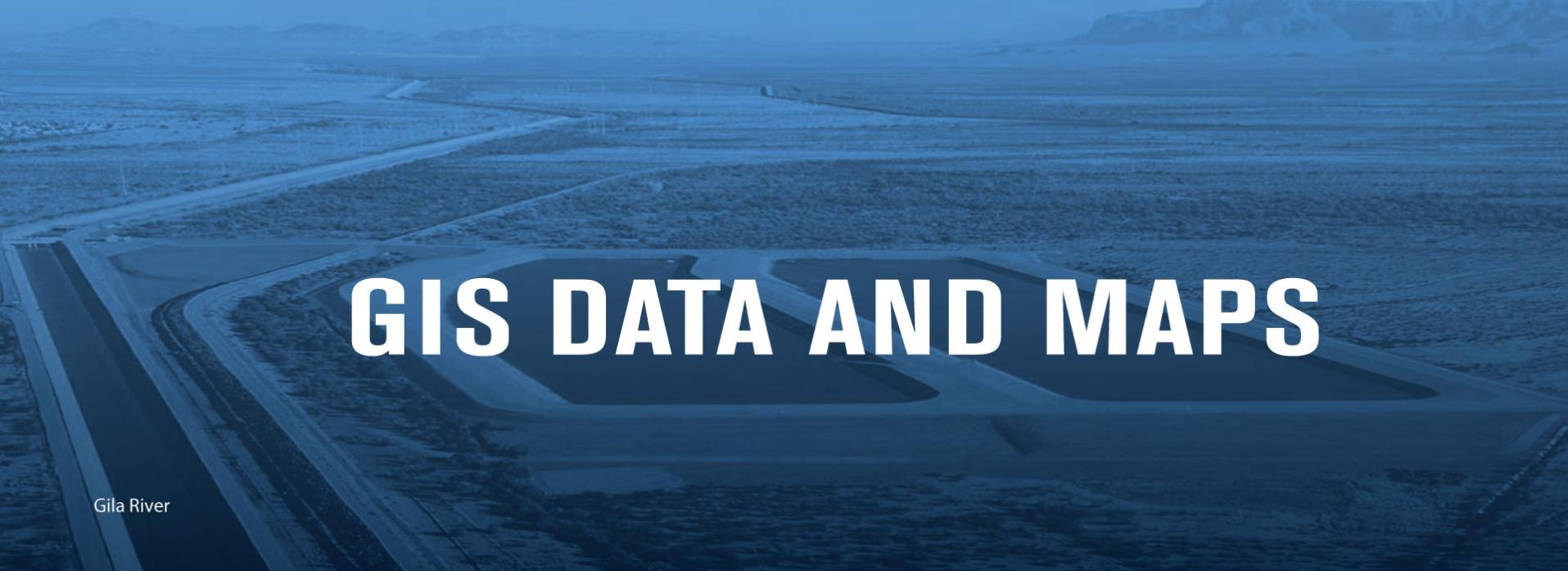 GIS Data and Maps