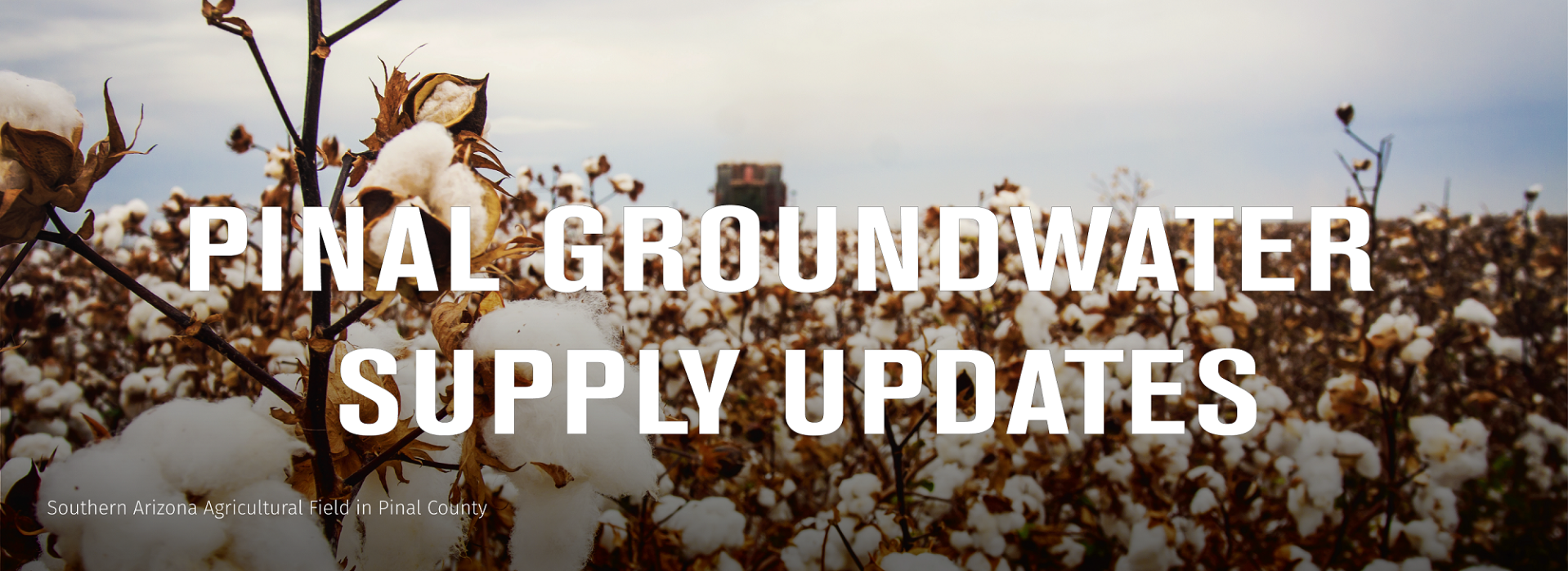 Pinal Groundwater Updates