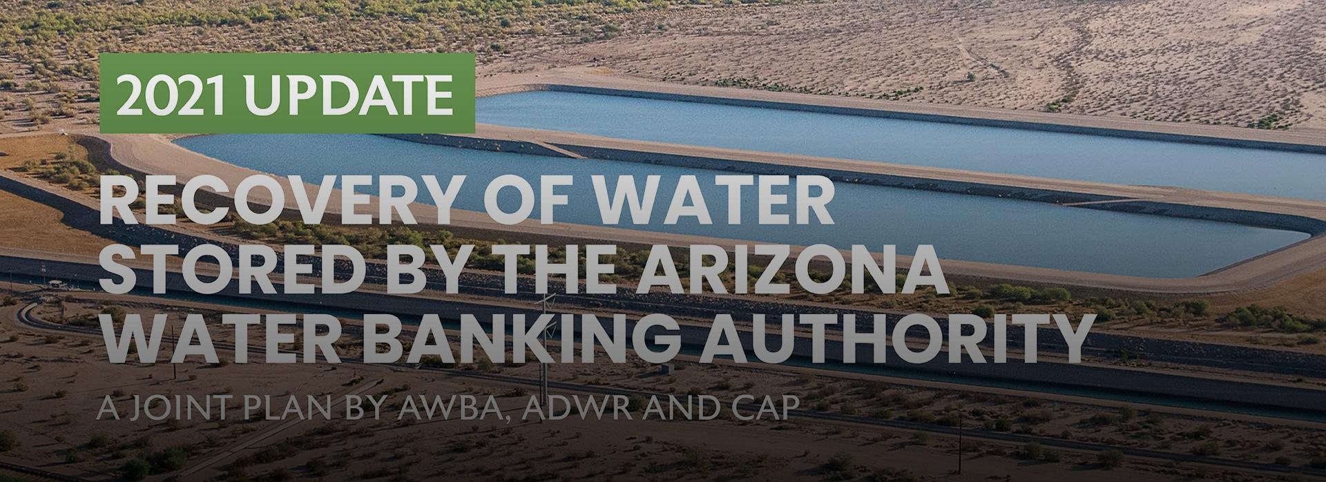 Recovery of Water Stored by the Arizona Water Banking Authority